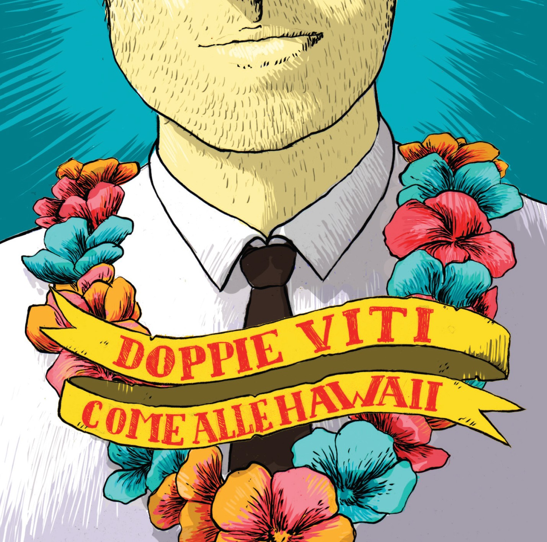 Doppie Viti_COMEALLEHAWAII
